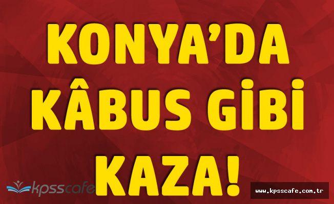 Konya'da Kâbus Gibi Kaza! 1 Araçta Bebek, Diğer Araçta Hamile Kadın