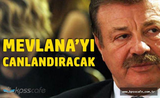 Nuri Alço Mevlana'yı Canlandıracak!