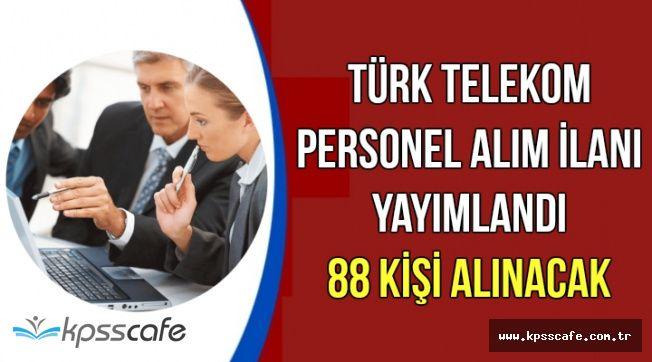 Türk Telekom İŞKUR Üzerinden 88 Personel Alımı Yapıyor   KPSS'siz Alımlar