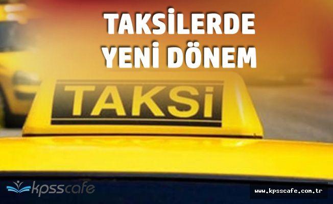 Taksilerde Yeni dönem! (Yeşil, Kırmızı, Turuncu Olacak)