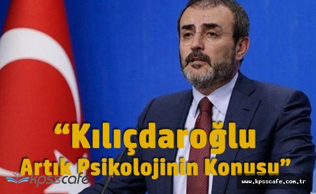 """AK Partili Ünal: """"Kılıçdaroğlu Artık Psikolojinin Konusu"""""""
