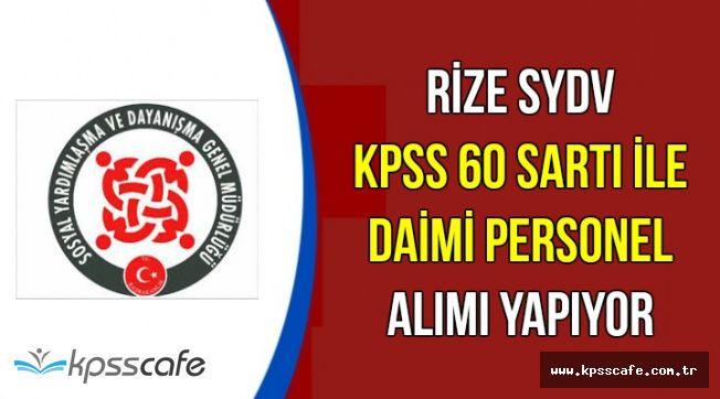 Rize SYDV KPSS 60 ile Daimi Kamu Personel Alımı Yapıyor