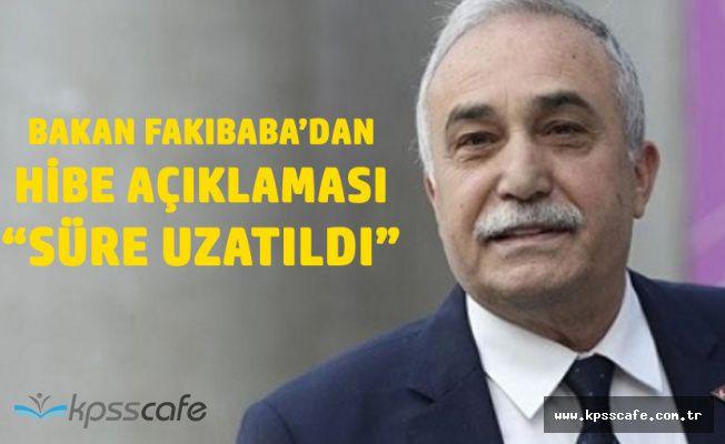 Tarım Bakanı Fakıbaba'dan Hibe Açıklaması!