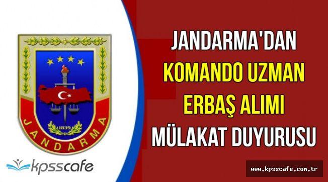Jandarma'dan Son Dakika Komando Uzman Erbaş Alımı Mülakat Duyurusu