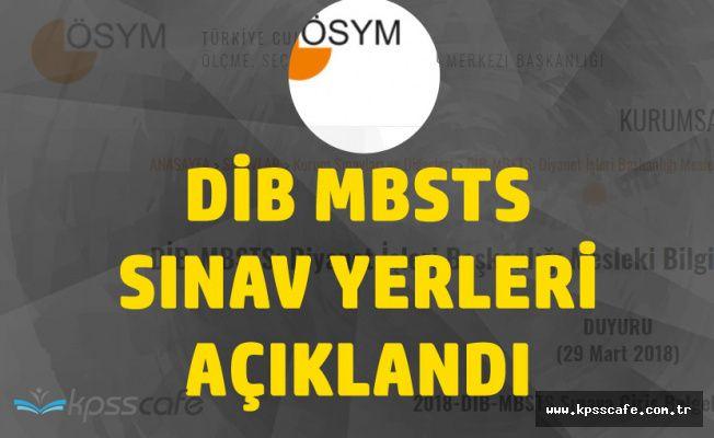 ÖSYM 2018 DİB MBSTS Sınav Yerlerini Açıkladı