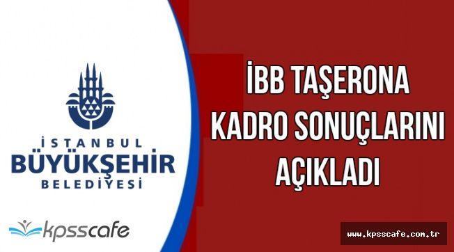İBB Taşerona Kadro Sonuçlarını Açıkladı