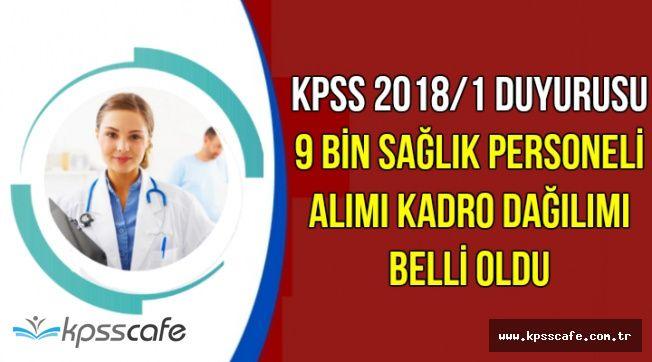 KPSS 2018/1 Duyurusu Geldi: 9 Bin Sağlık Personeli Alımı Kadro Dağılımı Belli Oldu