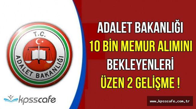 Adalet Bakanlığı 10 Bin Memur Alımını Bekleyenleri Üzen 2 Gelişme !
