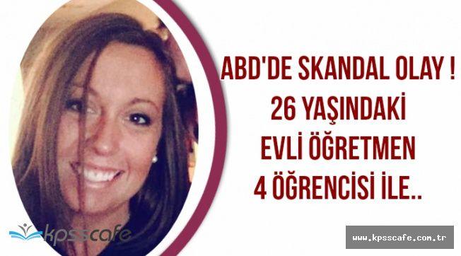 Skandal: Evli Kadın Öğretmen 4 Öğrencisi ile...