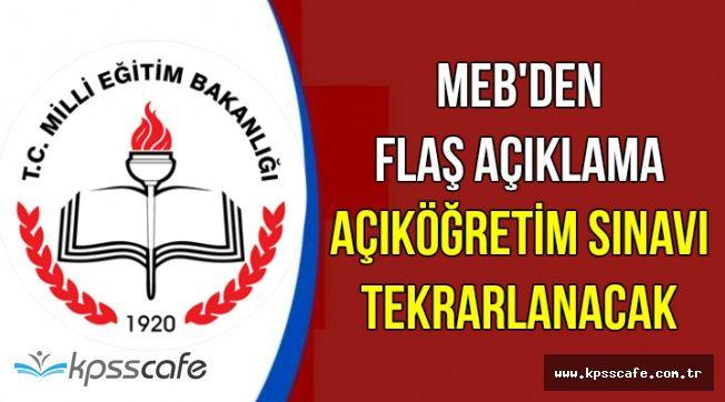 MEB Açıkladı: O Açıköğretim Sınavları Tekrarlanacak