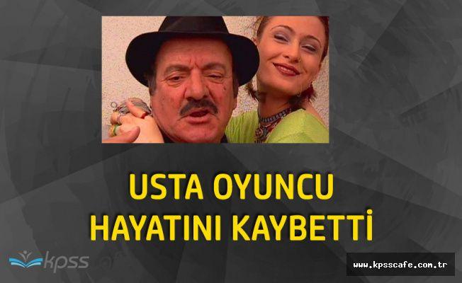 Usta Oyuncu Dursun Ali Sarıoğlu Hayatını Kaybetti!