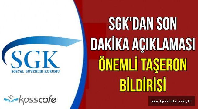 SGK'dan Önemli Taşeron Bildirisi: Kadroya Geçenler Dikkat !