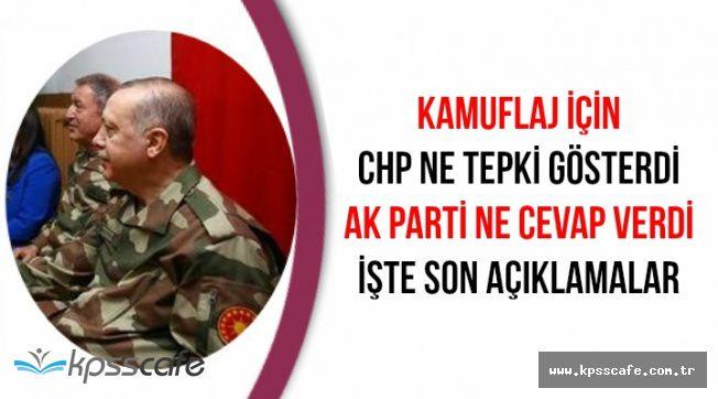 Erdoğan'ın Giydiği Kamuflaj Hakkında CHP Ne Dedi AK Parti Nasıl Cevap Verdi?