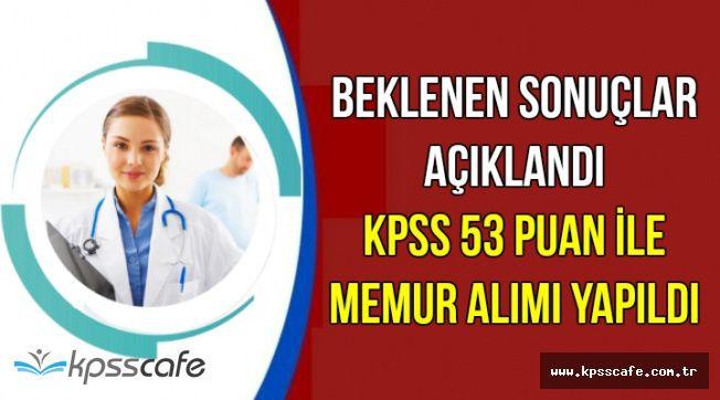 Beklenen Sonuçlar Açıklandı: KPSS 53 Puan ile Kamu Personeli Ataması Yapıldı