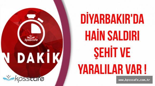 Acı Haber Diyarbakır'dan Geldi: Şehit ve Yaralılar Var !
