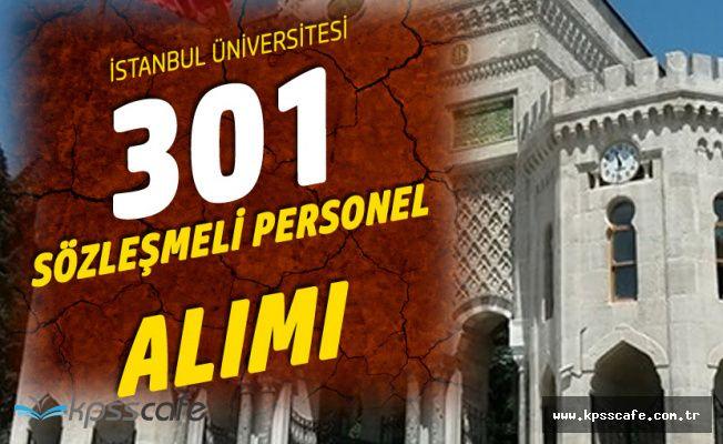 İstanbul Üniversitesine 301 Sözleşmeli Kamu Personeli Alınıyor (KPSS 55 Puan Şart)