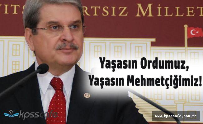 Aytun Çıray : Yaşasın Ordumuz , Yaşasın Mehmetçiğimiz