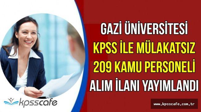 DPB Duyurdu: Gazi Üniversitesi KPSS ile Mülakatsız Kamu Personeli Alım İlanı Yayımlandı
