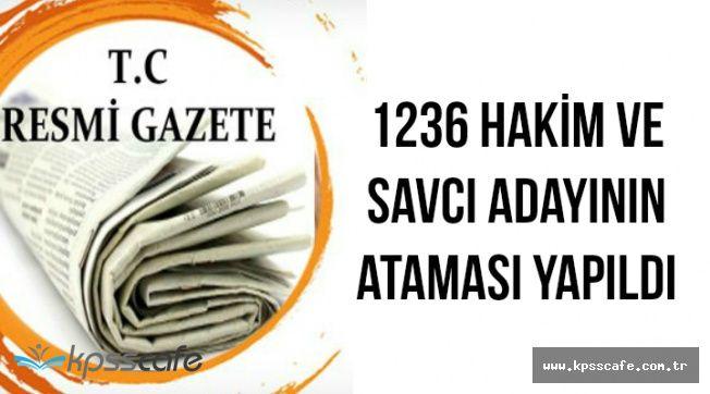 1236 Hakim ve Savcı Adayının Atama Kararı Resmi Gazete'de (İsim Listesi)