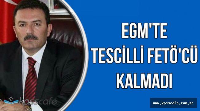 Emniyet Genel Müdürü'ndan Önemli FETÖ Açıklaması: Tescilli FETÖ'cü Kalmadı