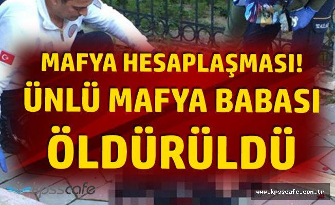 Ünlü Mafya Babası Antalya'da İnfaz Edildi