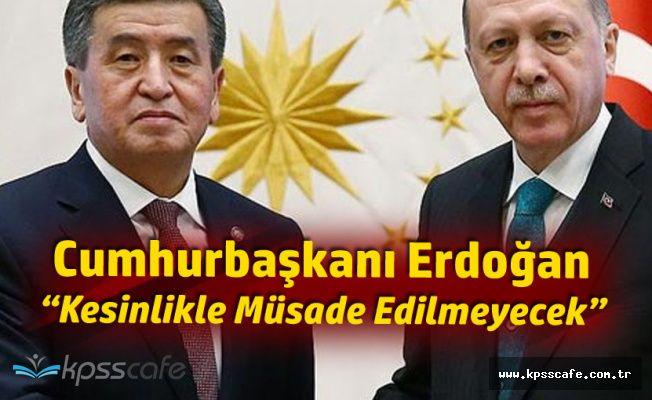 Cumhurbaşkanı Erdoğan : Kesinlikle Taviz Vermeyeceğiz