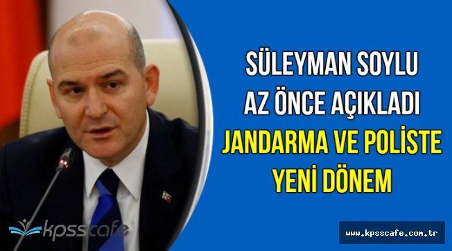 Bakan Soylu Açıkladı: Jandarma ve Poliste Yeni Dönem
