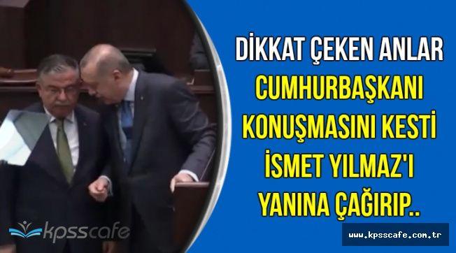 Cumhurbaşkanı Erdoğan, İsmet Yılmaz'a Ne Söyledi?