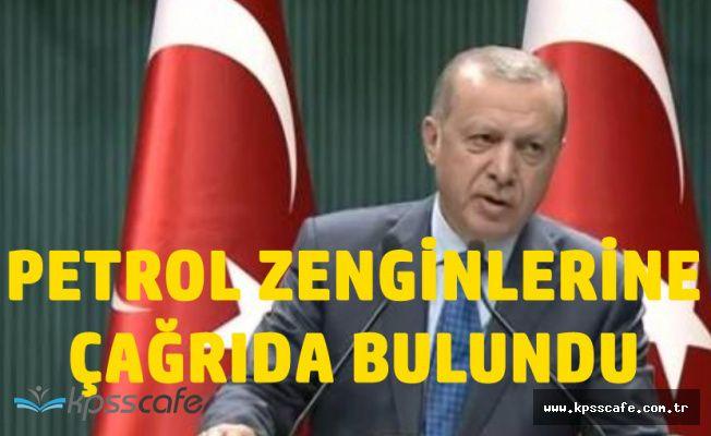 Cumhurbaşkanı Erdoğan'dan Petrol Zengini Ülkelere Çağrı