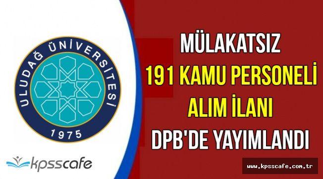 Az Önce DPB'de Yayımlandı: Mülakatsız 191 Kamu Personel Alımı