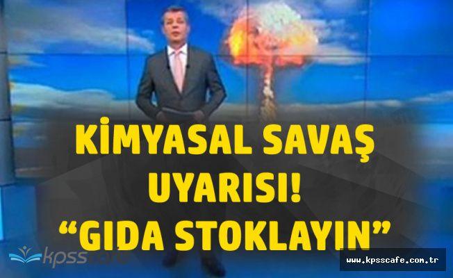 Rus Devlet Televizyonundan Kimyasal Savaş Uyarısı : Gıda Stoklayın