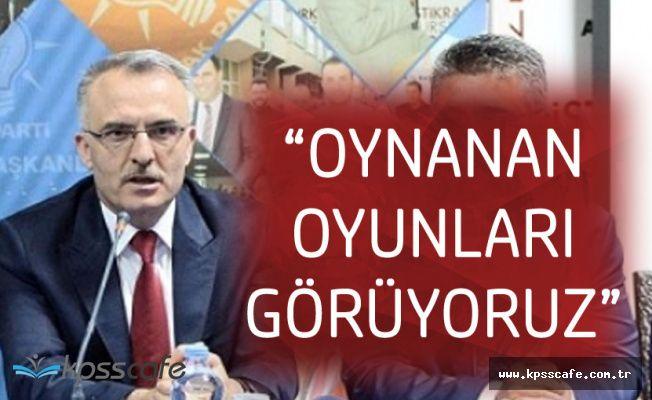 Maliye Bakanı : Etrafımızda Oynanan Oyunları Görüyoruz