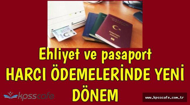 Bakanlıktan Pasaport ve Ehliyet Ödemeleri Hakkında Açıklama