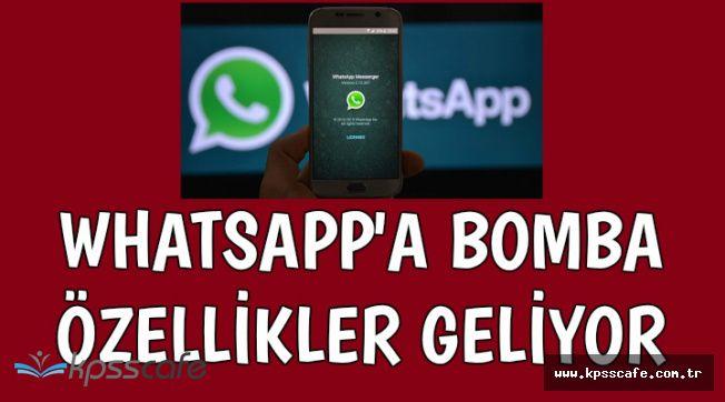 WhatsApp'a Bomba 2 Özellik