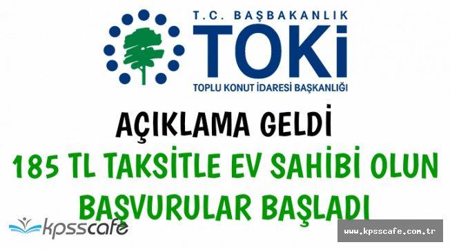 Başvurular Başladı: TOKİ'den 185 TL Taksitle Ev Sahibi Olun (55 Bin TL'den Başlayan Fiyatlar)