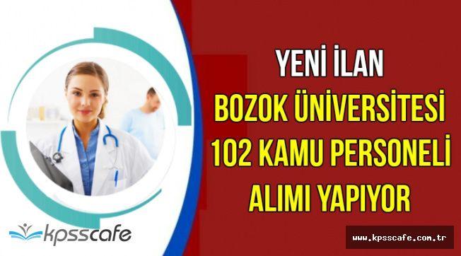 Yeni İlan: Bozok Üniversitesi Mülakatsız 102 Kamu Personel Alımı