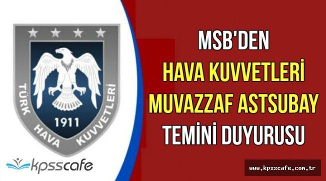 MSB'den Hava Kuvvetleri Muvazzaf Astsubay Temini Duyurusu