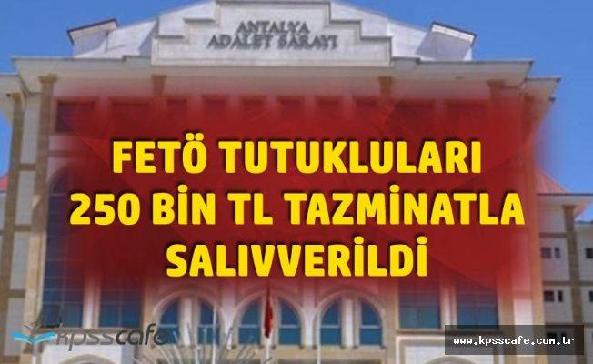 FETÖ Tutuklusu İş Adamları 250 Bin TL Kefaletle Salıverildi