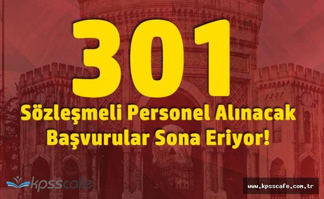 İstanbul Üniversitesi 301 Sözleşmeli Personel Alımı Başvurularında Son Günler