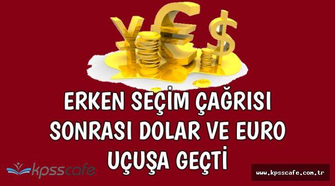 Erken Seçim Tartışmaları Dolar ve Euro'yu Uçurdu (1 Dolar Ne Kadar?)