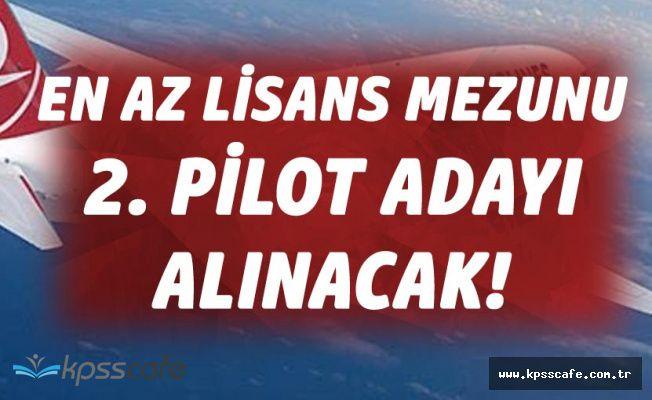 THY'den Duyuru! Az Lise Mezunu Tecrübesiz İkinci Pilot Adayı Alınacak
