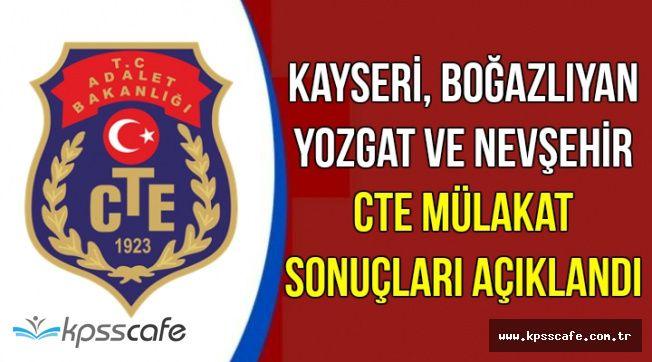 Kayseri, Boğazlıyan, Yozgat ve Nevşehir CTE Mülakat Sonuçları Açıklandı