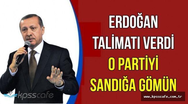 Flaş: Erdoğan 'O Partiyi Sandığa Gömün' Dedi