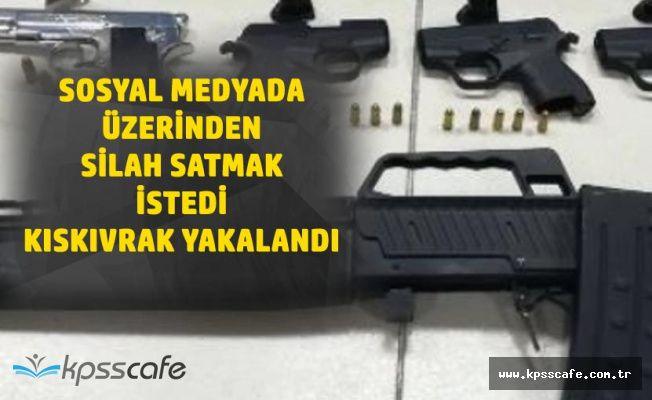 Sosyal Medyadan Silah Satmak İsteyince Kıskıvrak Yakalandı