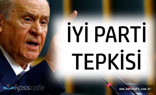 MHP Genel Başkanı'ndan 'İYİ Parti' Tepkisi