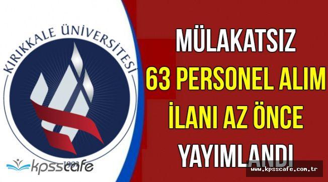 Kırıkkale Üniversitesi Mülakatsız Personel Alım İlanı Yayımlandı