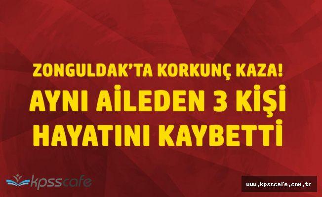 Zonguldak'taki Kazada Aynı Aileden 3 Kişi Hayatını Kaybetti
