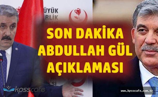 Son Dakika! Büyük Birlik Partisi'nden Abdullah Gül Açıklaması