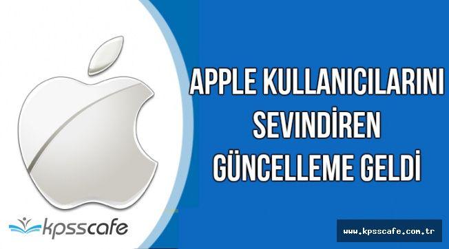 Apple Kullanıcılarını Sevindiren Gelişme: Yeni Güncelleme Geldi