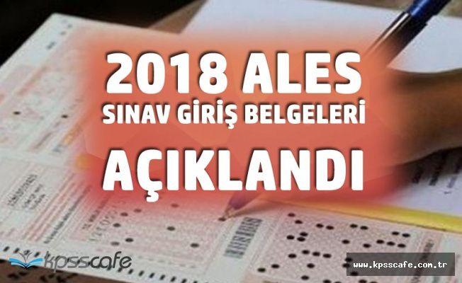 2018 ALES Sınav Giriş Belgeleri Açıklandı ( 2018 ALES İlkbahar Dönemi Sınav Yerleri )